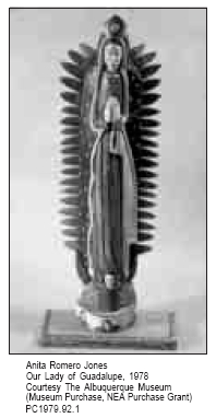 Anita Romero Jones Our Lady of Guadalupe, 1978 Courtesy The Albuquerque Museum (Museum Purchase, NEA Purchase Grant) PC1979.92.1